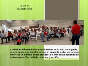 COMSA, una empresa comprometida con el desarrollo social, hace énfasis en el cultivo del ser humano con una educación que cultiva a los seres humanos.